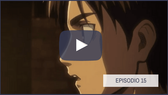 Shingeki no Kyojin Temporada 1 Capitulo 15