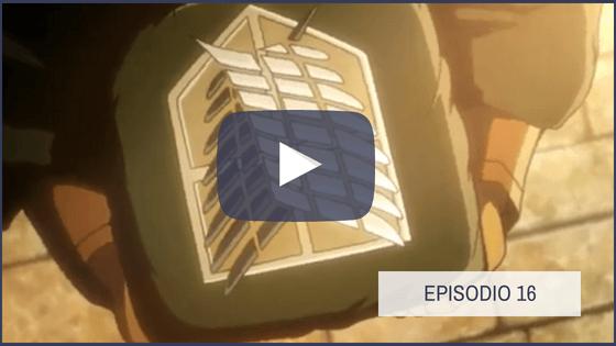 Shingeki no Kyojin Temporada 1 Capitulo 16
