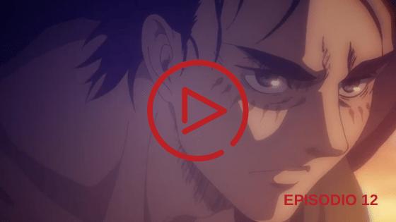 Shingeki no Kyojin The Final Season Capitulo 12